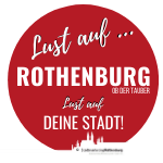 Lust auf Rothenburg - Stadtmarketing Rothenburg ob der Tauber e.V.
